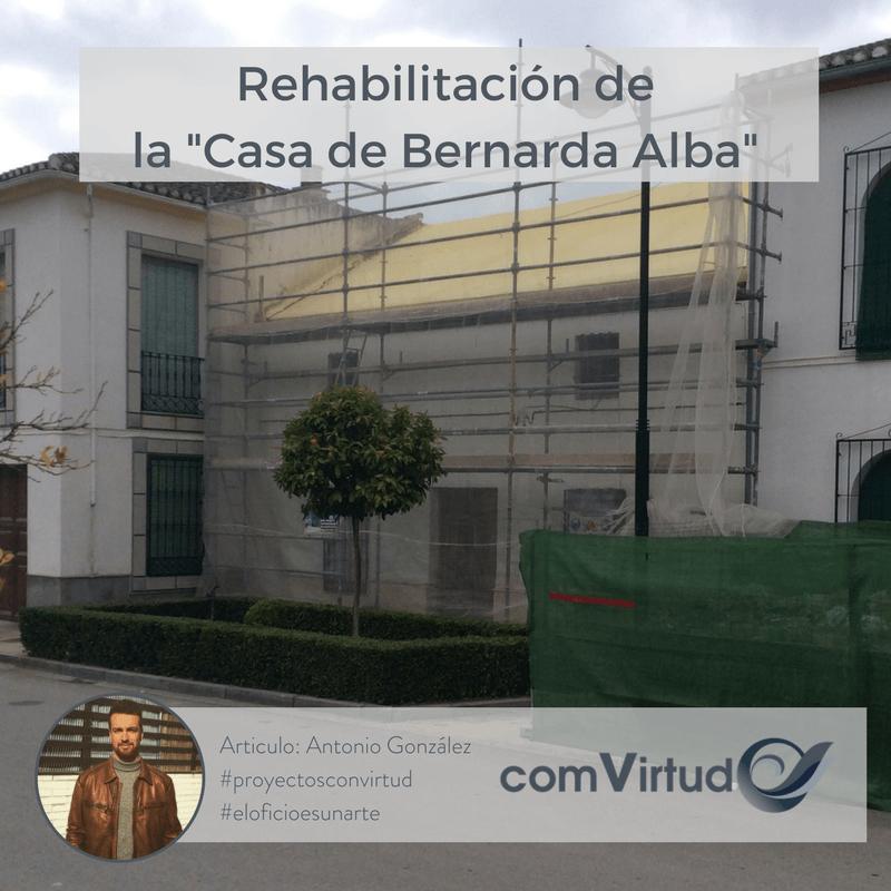 Rehabilitación de la Casa de Bernarda Alba en Granada